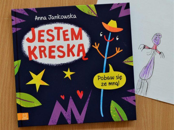 """""""Jestem kreską"""" autorstwa Anny Jankowskiej – recenzja"""