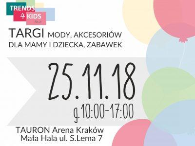 Trends 4 Kids Kraków – targi akcesoriów dla mam i dzieci, moda już 25.11.2018r.!