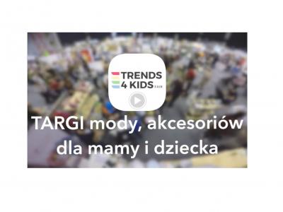 Podsumowanie Targów Trends 4 Kids Arena Gliwice