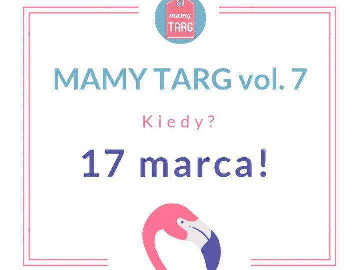 MAMY TARG vol. 7 (17/03/2019) – Targi Rodzinne w Łodzi