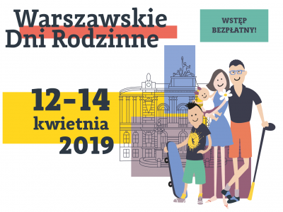 Warszawskie Dni Rodzinne – edycja XIII