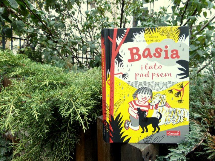 """Recenzja: """"Basia i lato pod psem""""."""