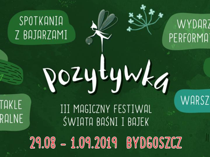 Magiczny Festiwal Świata Baśni I Bajek Pozytywka
