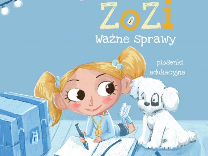 Zozi-ważne sprawy- płyta z muzyką dla dzieci