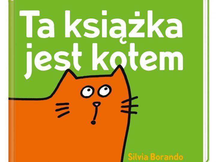 """""""Ta książka jest kotem"""". Premiera: 26.02.2020"""