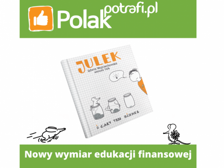 Julek-nowy wymiar edukacji finansowej
