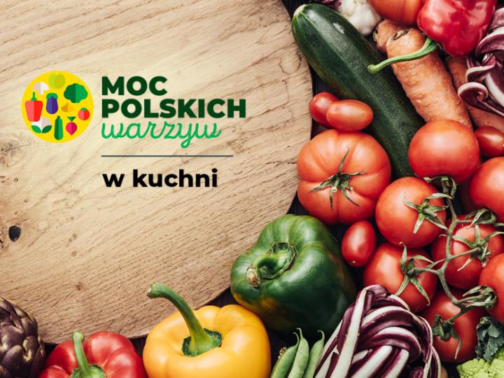 """""""Moc polskich warzyw w kuchni"""" premiera cyklu filmów kulinarnych"""