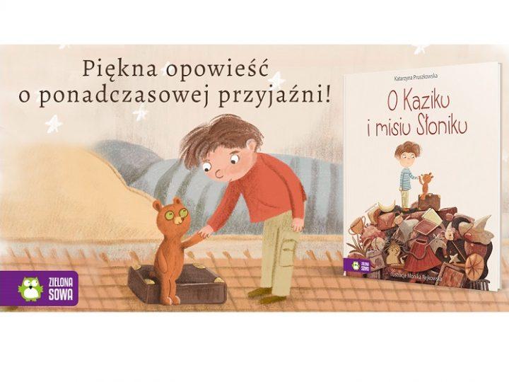 O Kaziku i misiu Słoniku. Magazyn Dzieci poleca