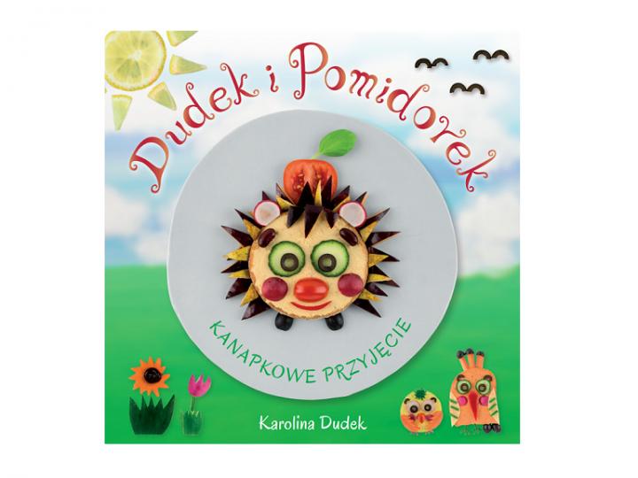 """Książeczka """"Dudek i Pomidorek – kanapkowe przyjęcie"""" już dostępna!"""