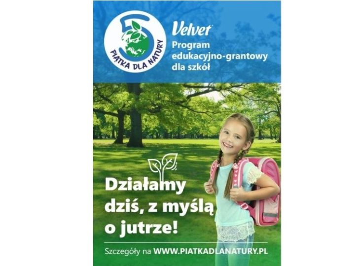 "Ruszyła ogólnopolska edycja programu ""Velvet. Piątka dla Natury""."